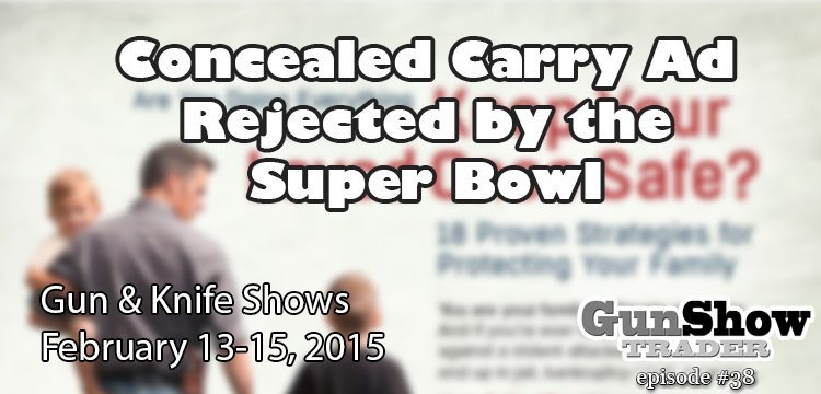 Concealed Carry Ad Rejected at the Super Bowl