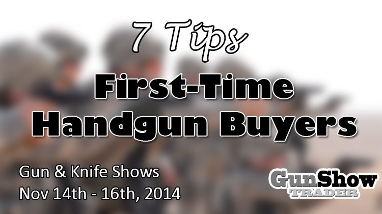 7 Tips for First-Time Gun Buyers